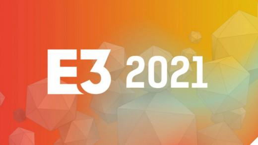 E3游戏展2021时间表:6月11日开始发布会日程!